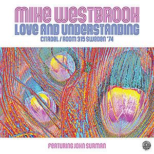 Mike Westbrook - Recordings - Love and Understanding